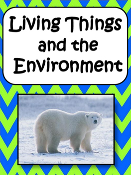 Living Things and the Environment: Abiotic, Biotic, Popula