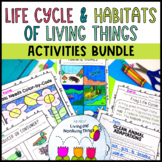 Living Things and Animal Habitats BUNDLE