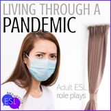 Living Through a Pandemic | Role Plays for Adult ESL