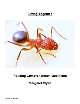 Living Together by Margaret Clyne Reading Comprehension Questions