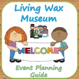 Famous People Living Wax Museum Planning Guide - A Biography Event