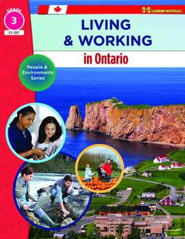 Living & Working in Ontario Gr 3: Ontario Curriculum