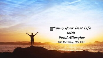 Living Your Best Life With Food Allergies Resource