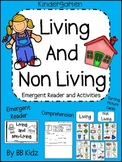 Living and Non Living Emergent Reader and Activities to go with it!