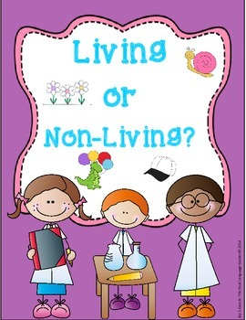 Living and Non Living English Science Unit