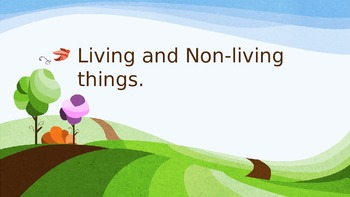 Living and Non-Living PowerPoint Lesson