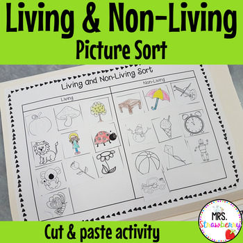 Living and Non-Living Sort: Cut and Paste