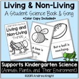 Living and Non-Living Things (A Kindergarten Science Book & Song)