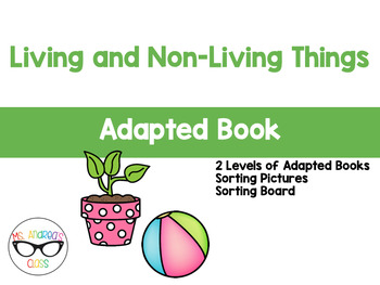 Living and Non-Living Things - Adapted Book