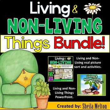 Living and Non-Living Things BUNDLE PACK