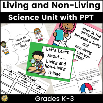 living and non living things grades k 2 science unit tpt. Black Bedroom Furniture Sets. Home Design Ideas