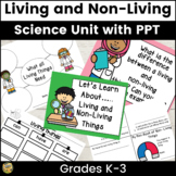 Living and Non-Living Things Grades K-2 Science Unit