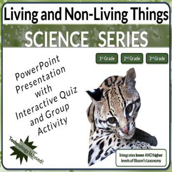 Living and Non-Living Things Powerpoint Interactive Quiz, and HOTS NO PREP