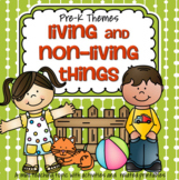 Living and Non Living Things Centers and Activities for Preschool and Pre-K