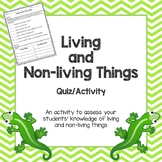 Living and Non-Living Things Quiz/Assessment/Activity