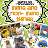 Living and Non-Living Things Science for Preschool, Pre-K and Kindergarten