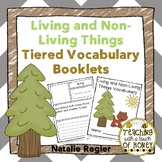 Living and Non Living Things Worksheets - Differentiated Vocabulary Activities