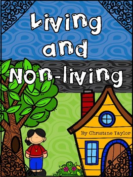 Living and Non-Living Unit