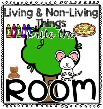 Living and Non Living Write the Room