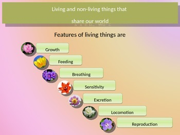 Living and Non-living things that share our world