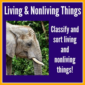 Living and Nonliving Things Activity
