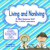 Living and Nonliving Mini Science Unit