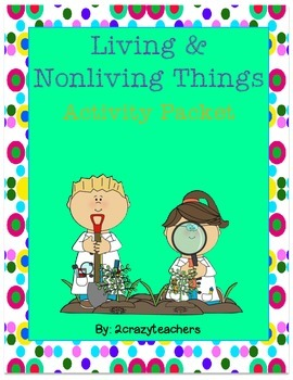 Living and Nonliving Foldable and Activities