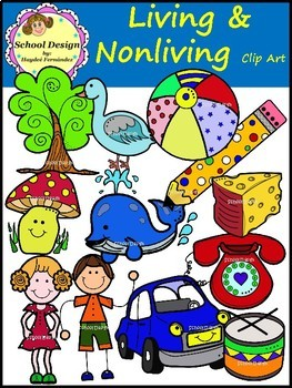 Living and Nonliving - Clip Art (School Design)