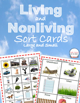 Living and Nonliving - Large and Small Sort Cards