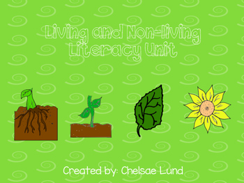 Living and Nonliving Literacy Unit