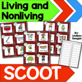 Living and Nonliving SCOOT -  Write the Room Activity