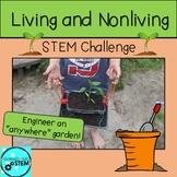 Living and Nonliving STEM Challenge /GA SKL1