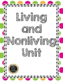 Living and Nonliving Science Unit