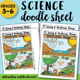 Living and Nonliving Things - Doodle Sheet - SO EASY to Use! PPT Included!