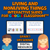 Living and Nonliving Things Game for Google Classroom™ Dis