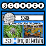 Living and Nonliving Things Interactive Notebook