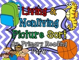 Living and Nonliving Things Picture Sort