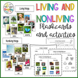 Living and Nonliving Things Flash Cards and activities