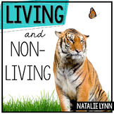 Living and Nonliving Things Unit