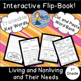 Living and Nonliving Things and Their Needs: Science Interactive Flip Book