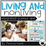 Living and Nonliving Unit of Study