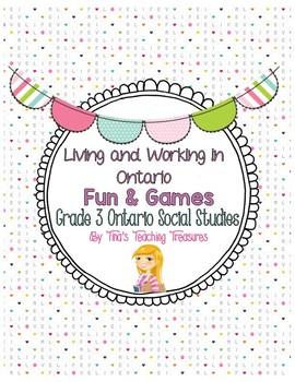 Living and Working in Ontario | Fun & Games | Grade 3 Ontario Social Studies