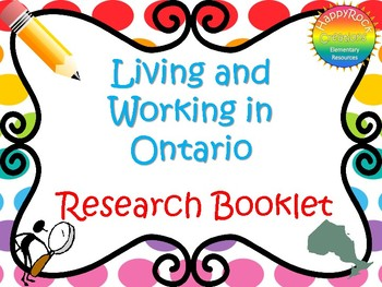 Living and Working in Ontario Research Booklet