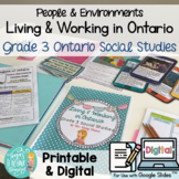 Living & Working in Ontario Unit! Grade 3 Ontario Social S