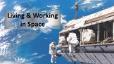 Living and Working in Space