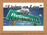 Living on Less: using Data Analysis