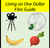 Living on One Dollar Film Guide for Spanish Class PDF and