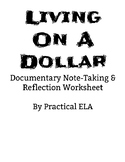 Living on a Dollar Documentary Note-Taking & Reflection Wo