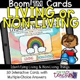 Living or Non-Living {Boom Cards™}