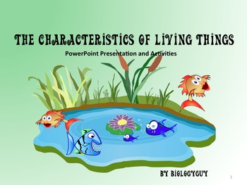 Living or Non Living? Characteristics of Living Things Pow